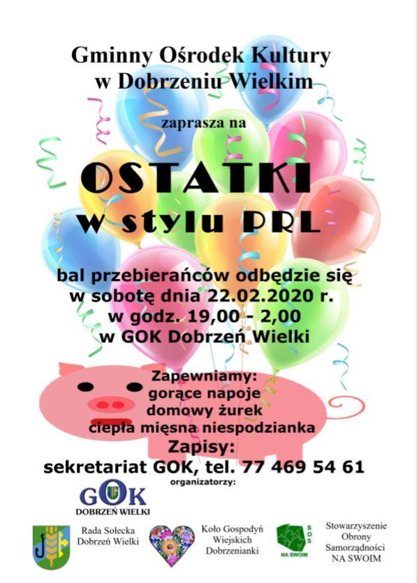 Gminny Ośrodek Kultury w Dobrzeniu Wielkim zaprasza na OSTATKI, bal odbędzie się w sobotę dnia 22 lutego br.
