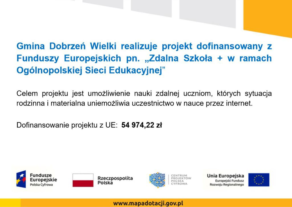 """Gmina Dobrzeń Wielki realizuje projekt dofinansowany z Funduszy Europejskich pn. """"Zdalna Szkoła + w ramach Ogólnopolskiej Sieci Edukacyjnej"""""""