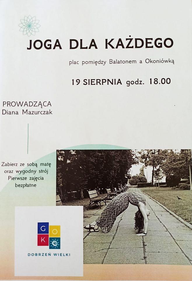 Joga dla każdego, plac pomiędzy Balatonem a Okoniówką 19 sierpnia godz. 18.00, prowadząca Diana Mazurczak