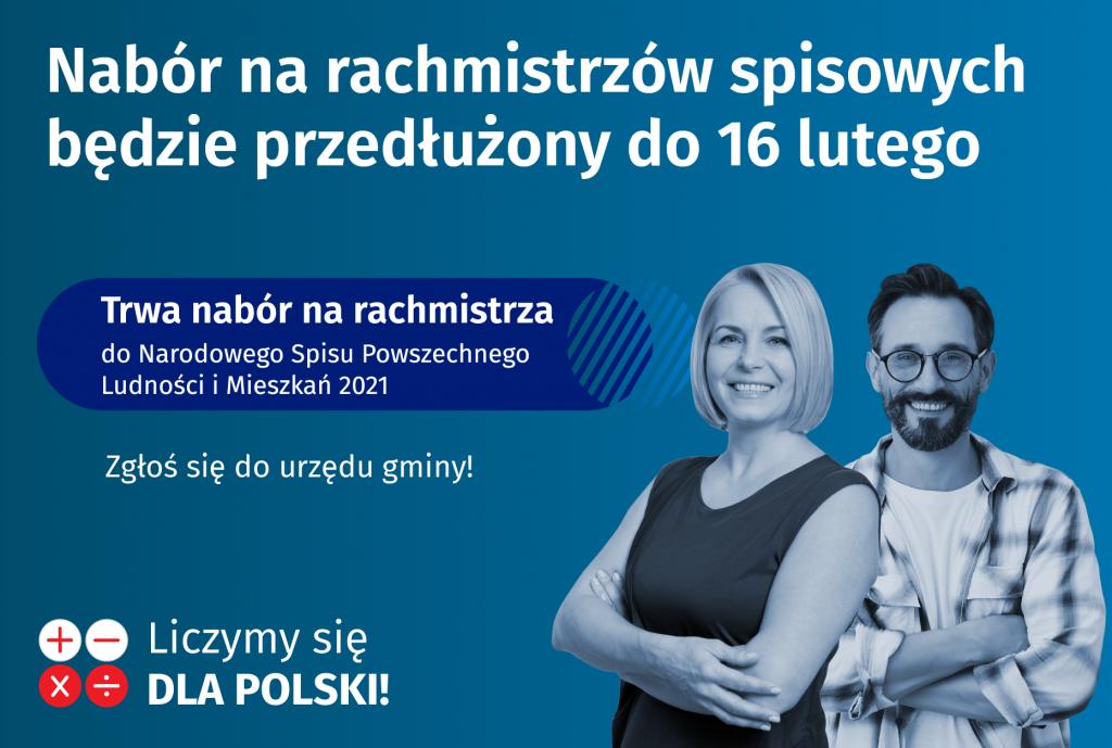 Nabór na rachmistrzów spisowych będzie przedłużony do 16 lutego. Zgłoś się do Urzędu Gminy. Liczymy się dla Polski.