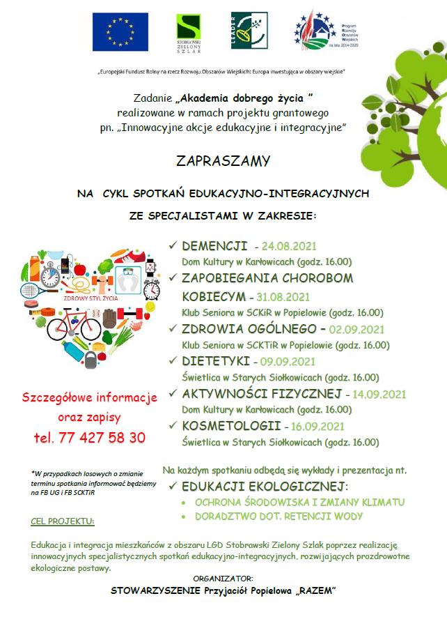 """Stowarzyszenie przyjaciół Popielowa """"RAZEM"""" zaprasza na cykl spotkań edukacyjno integracyjnych w zakresie: demencji, zapobiegania chorobom kobiecym, zdrowia ogólnego, dietetyki, aktywności fizycznej, kosmetologii. Szczegółowe informacje oraz zapisy pod tel. 77 427 58 30"""